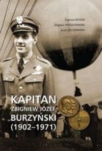 Kapitan Zbigniew Józef Burzyński (1902-1971) (Z.Kozak Z.Moszumański J.Szczepański)