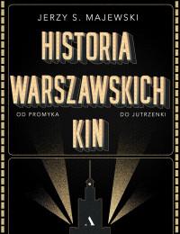 Historia warszawskich kin (J.S.Majewski)