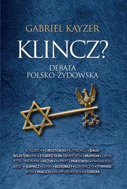 Klincz ? Debata polsko-żydowska (G.Kayzer)