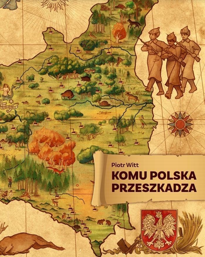 Komu Polska przeszkadza (P.Witt)