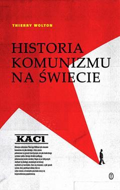 Historia komunizmu na świecie T.1 Kaci (T.Wolton)