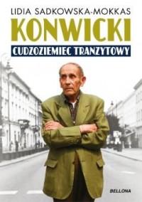 Konwicki Cudzoziemiec tranzytowy (L.Sadkowska-Mokkas)