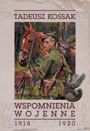 Wspomnienia wojenne 1918-1920 (T.Kossak)