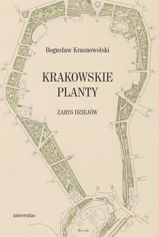 Krakowskie Planty Zarys dziejów (B.Krasnowolski)