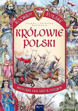 Królowie Polski Kocham Polskę (J. i J.Szarkowie)