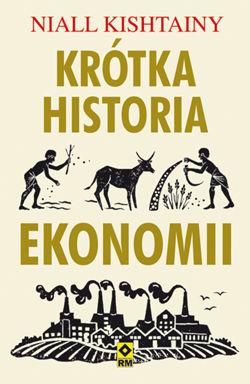 Krótka historia ekonomii (N.Kishtainy)