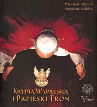 Krypta wawelska i papieski tron (W.J.Wysocki St.Zieliński)