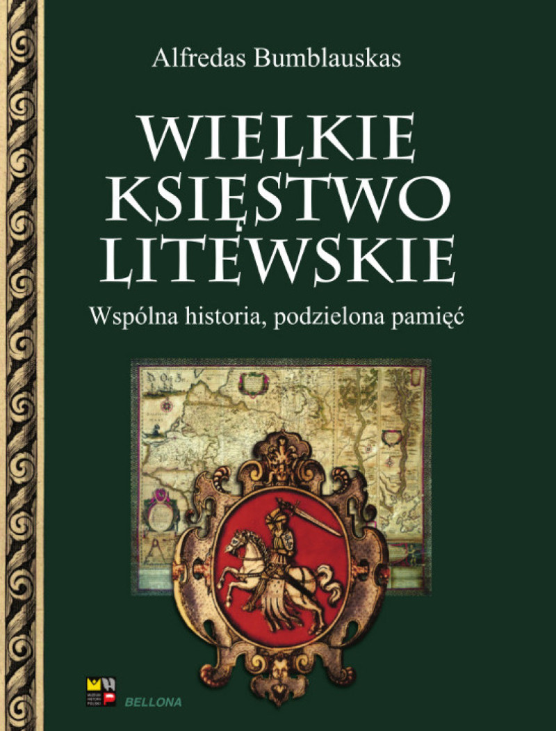 Wielkie Księstwo Litewskie (A.Bumblauskas)