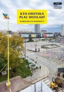 Kto odzyska Plac Defilad ? (red.T.Fudali)