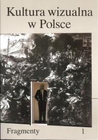 Kultura wizualna w Polsce T.1/2 (opr.zbiorowe)