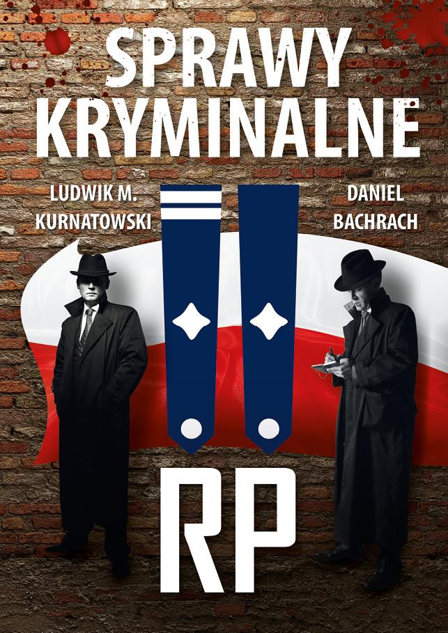 Sprawy kryminalne II RP (L.M.Kurnatowski D.Bachrach)