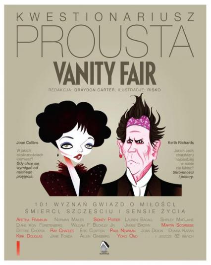 Kwestionariusz Prousta Vanity Fair 101 wyznań gwiazd o miłości, śmierci, szczęściu i sensie życia (red. G.Carter)