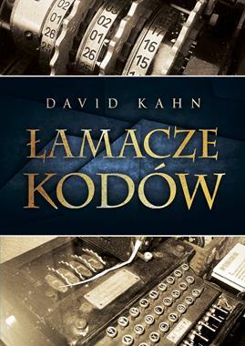 Łamacze kodów Historia kryptologii (D.Kahn)