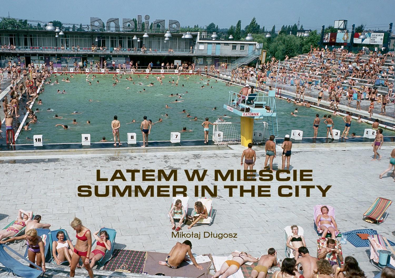 Latem w mieście/ Summer in the City (M.Długosz)