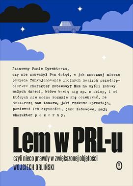 Lem w PRL-u (W.Orliński)