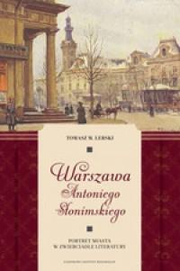 Warszawa Antoniego Słonimskiego Portret miasta (T.M.Lerski)