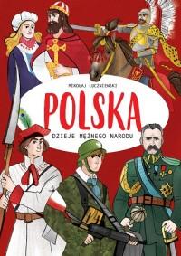 Polska Dzieje mężnego narodu (M.Łuczniewski)