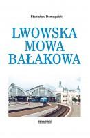 Lwowska mowa bałakowa (St.Domagalski)