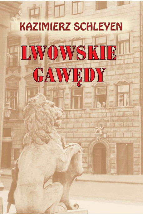 Lwowskie gawędy (K.Schleyen)