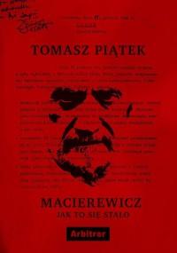 Macierewicz Jak to się stało (T.Piątek)