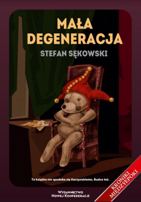 Mała degeneracja (S.Sękowski)