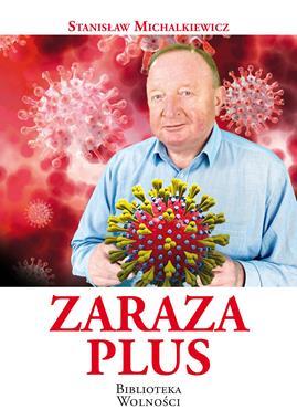 Zaraza Plus (St.Michalkiewicz)