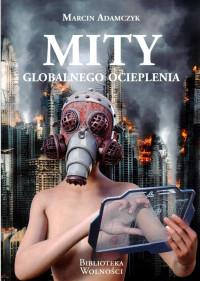 Mity globalnego ocieplenia (M.Adamczyk)