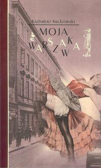Moja Warszawka (K.Krukowski)