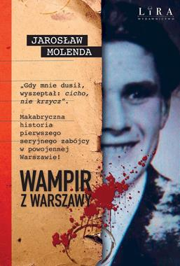Wampir z Warszawy (J.Molenda)