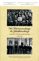 Od Moraczewskiego do Składkowskiego Gabinety Polski Odrodzonej 1918-1939 (opr.zbiorowe)
