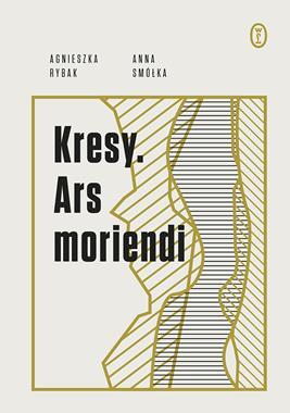 Kresy Ars moriendi (A.Rybak A.Smółka)