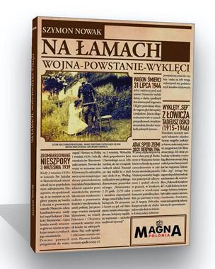 Na łamach Wojna-Powstanie-Wyklęci (S.Nowak)