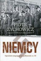 Niemcy Opowieści niepoprawne politycznie III (P.Zychowicz)