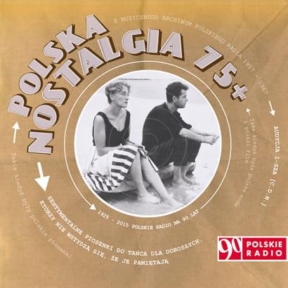 Polska nostalgia 75+ CD (Polskie Radio)