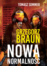 Nowa normalność (G.Braun T.Sommer)