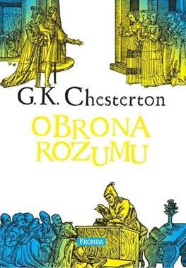 Obrona rozumu (G.K.Chesterton)