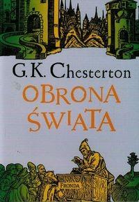 Obrona świata Wybór publicystyki z lat 1901-1908 (G.K.Chesterton)