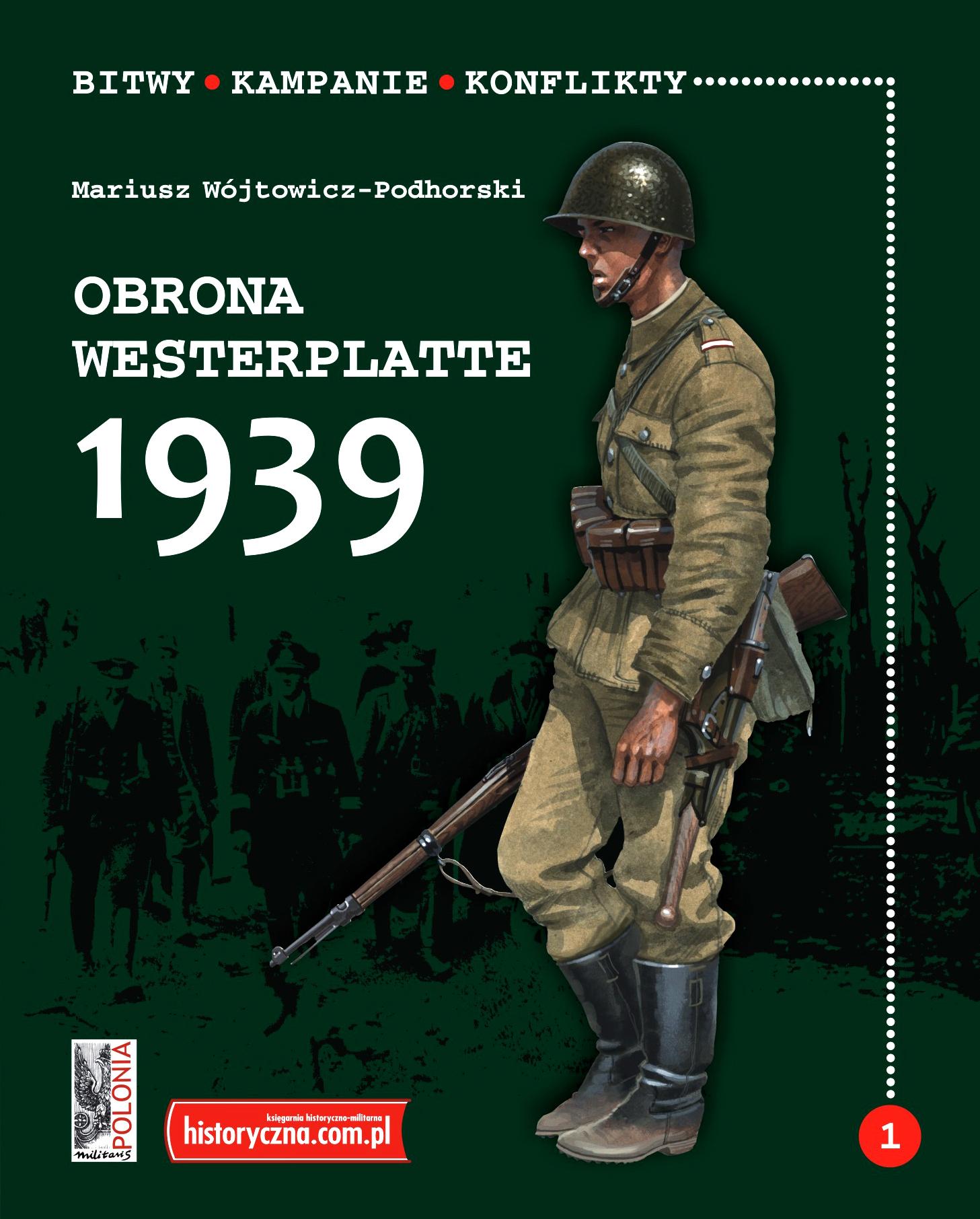 Obrona Westerplatte 1939 (M.Wójtowicz-Podhorski)