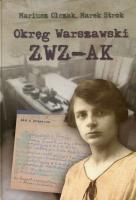 Okręg Warszawski ZWZ - AK T.2 (M.Olczak M.Strok)