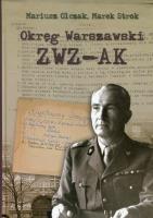 Okręg Warszawski ZWZ - AK (M.Olczak M.Strok)