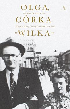 """Olga córka 'Wilka"""" (A.Wiśniewska M.Krzyżanowska-Mierzewska)"""