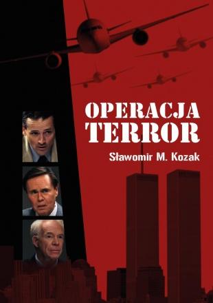 Operacja Terror (S.M.Kozak)
