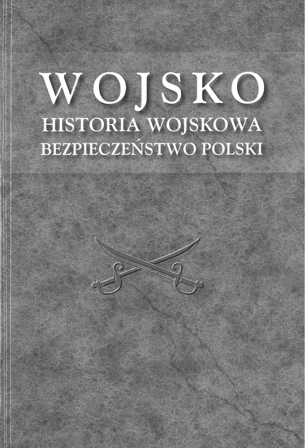 Wojsko Historia wojskowa Zbiór studiów ofiarowanych prof. T.Paneckiemu (opr.zbiorowe)