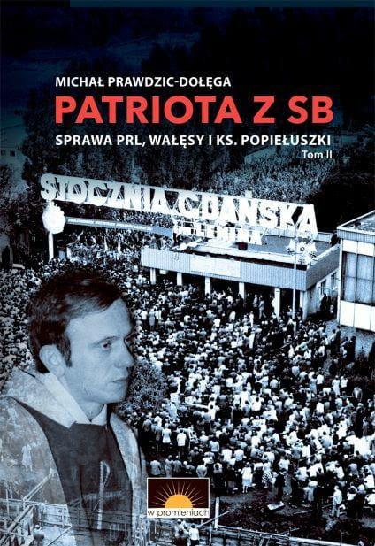 Patriota z SB T.2 (M.Prawdzic-Dołęga)