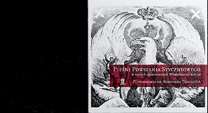 Pieśni Powstania Styczniowego CD (opr. W.Korcz)