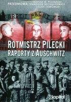 Rotmistrz Pilecki Raporty z Auschwitz (W.Pilecki)