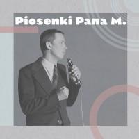 Piosenki pana M. CD x 3 (opr.zbiorowe)