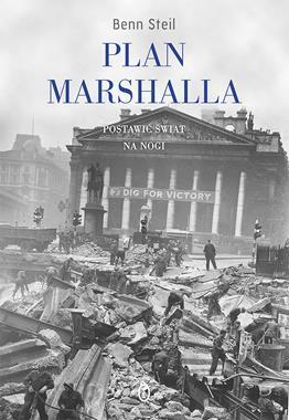 Plan Marshalla Postawić świat na nogi (B.Steil)