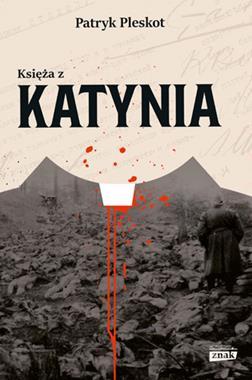 Księża z Katynia (P.Pleskot)