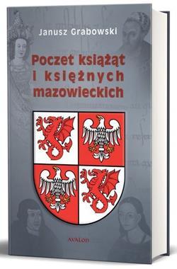 Poczet książąt i księżnych mazowieckich (J.Grabowski)